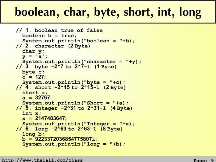 boolean, char, byte, short, int, long