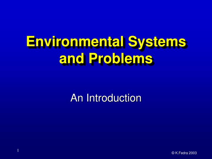 Environmental Systems and Problems