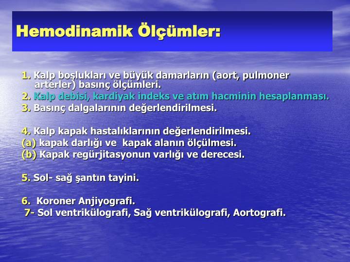 Hemodinamik Ölçümler:
