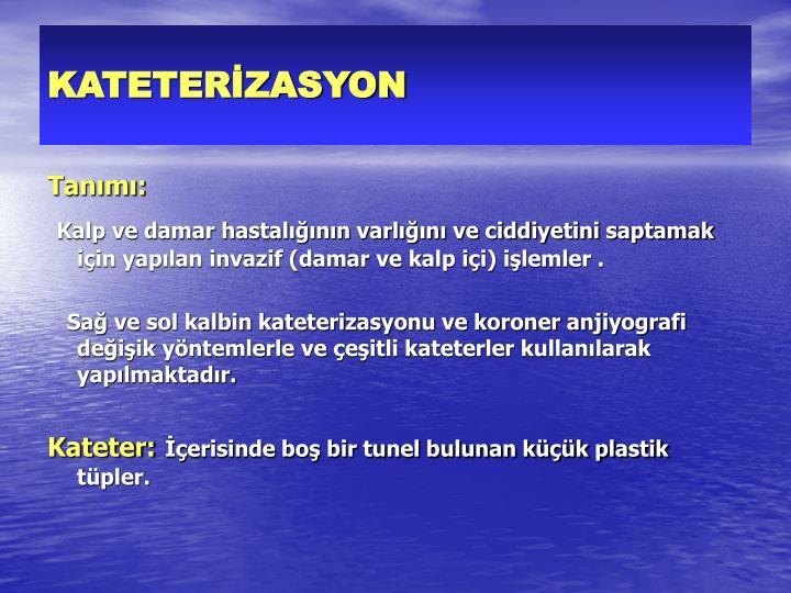 KATETERİZASYON