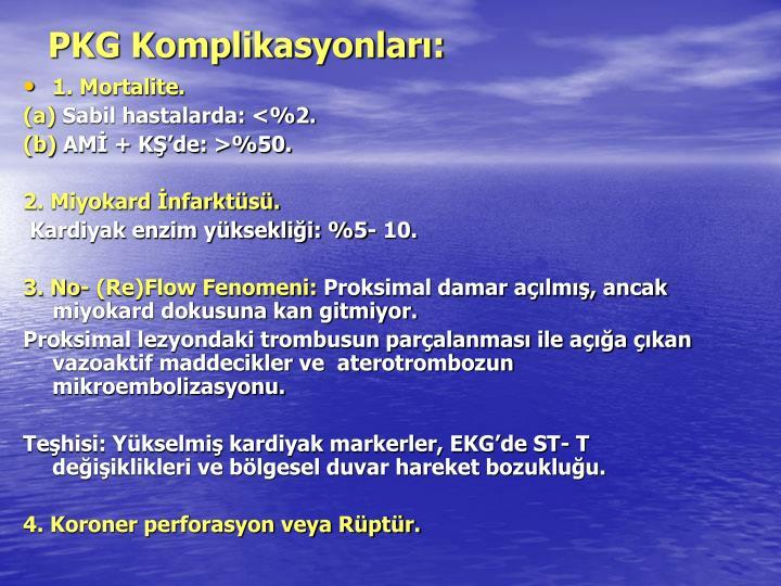 PKG Komplikasyonları: