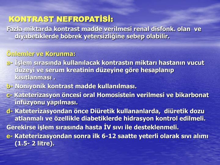 KONTRAST NEFROPATİSİ: