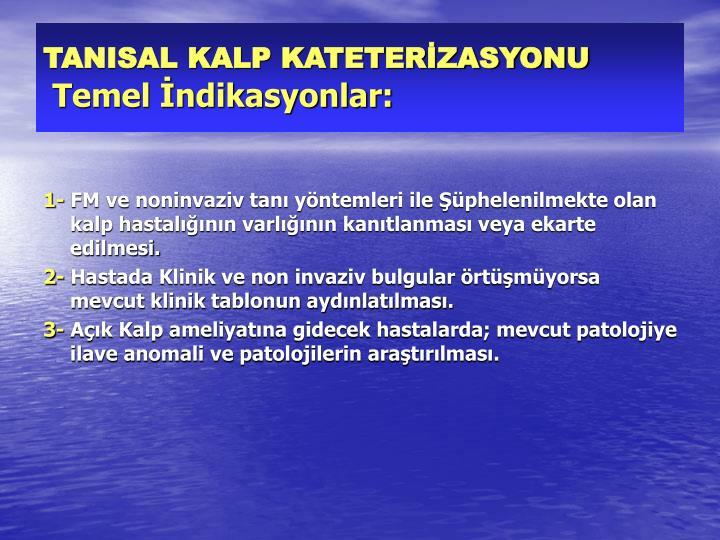 TANISAL KALP KATETERİZASYONU