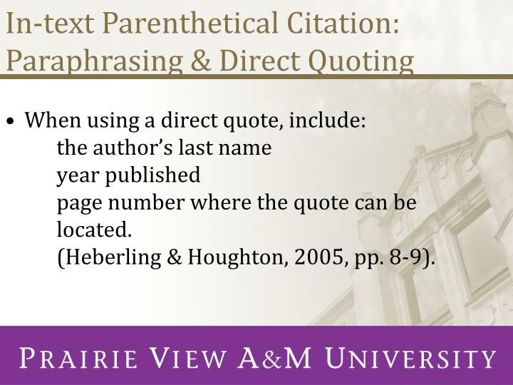 In-text Parenthetical Citation: Paraphrasing & Direct Quoting