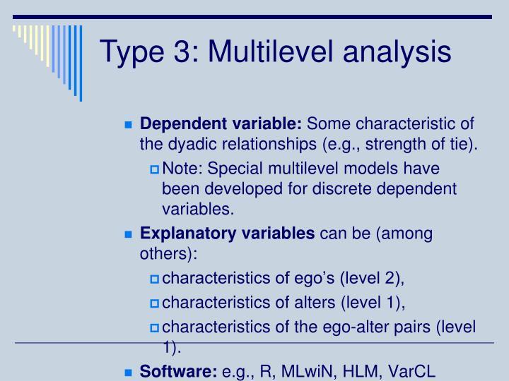Type 3: Multilevel analysis