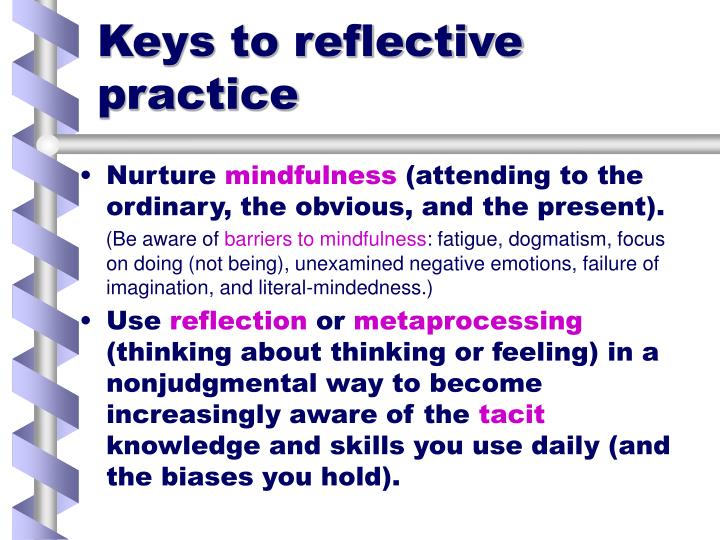 Keys to reflective practice