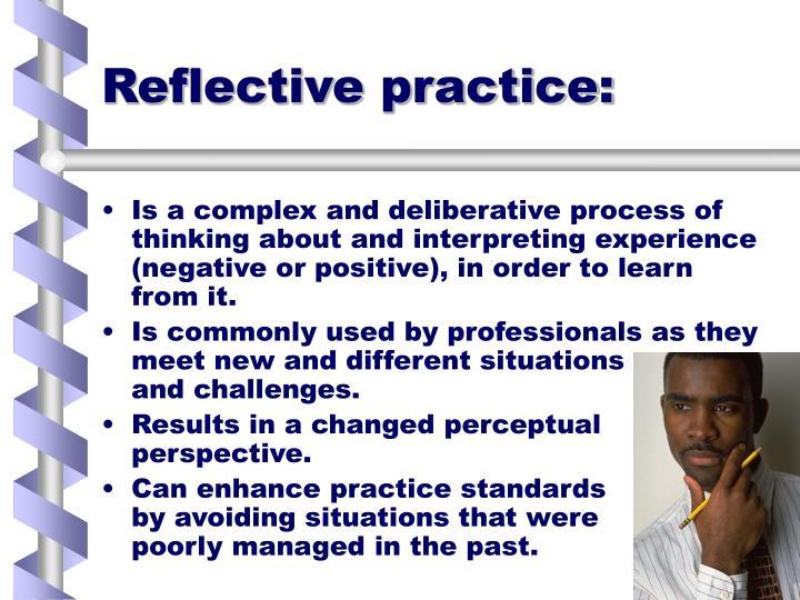 Reflective practice: