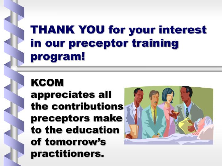 Thank you for your interest in our preceptor training program