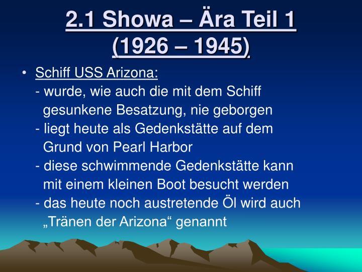 2.1 Showa – Ära Teil 1