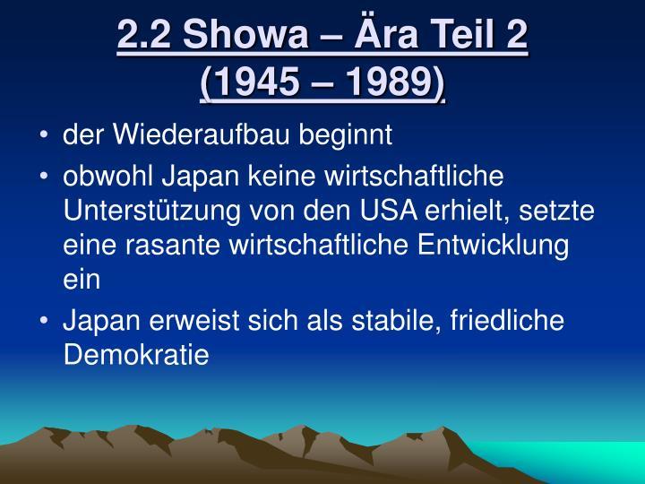 2.2 Showa – Ära Teil 2