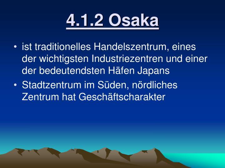 4.1.2 Osaka