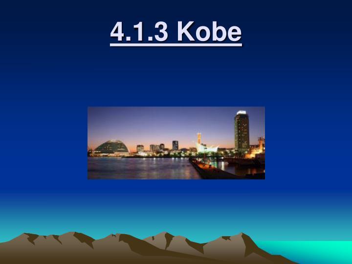 4.1.3 Kobe