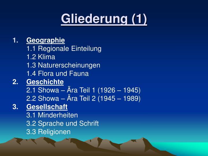 Gliederung (1)