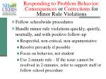 responding to problem behavior consequences or corrections for minor rule violations