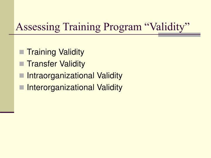 "Assessing Training Program ""Validity"""