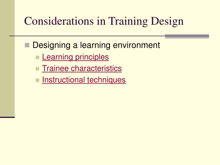 Considerations in Training Design