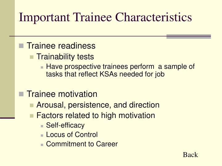 Important Trainee Characteristics