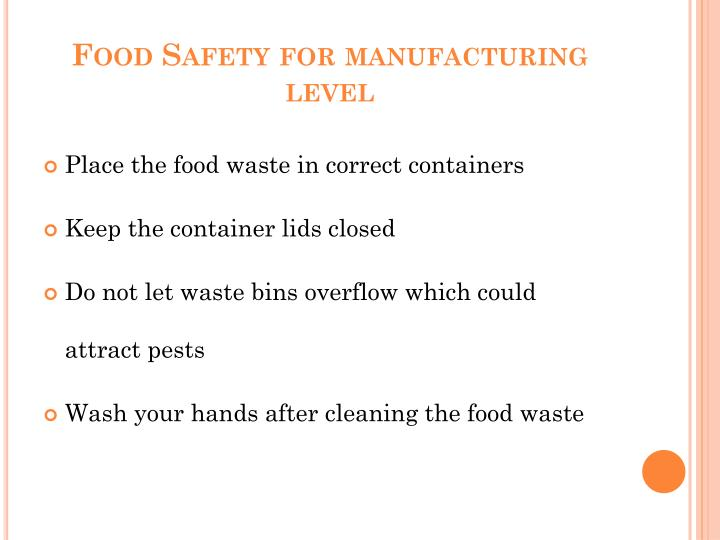 Food safety for manufacturing level
