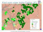 kart som viser indre faktor if