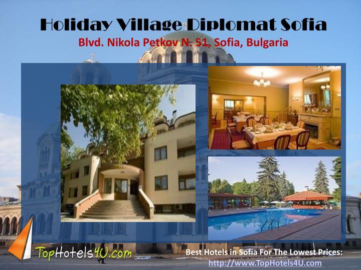 Holiday Village Diplomat Sofia