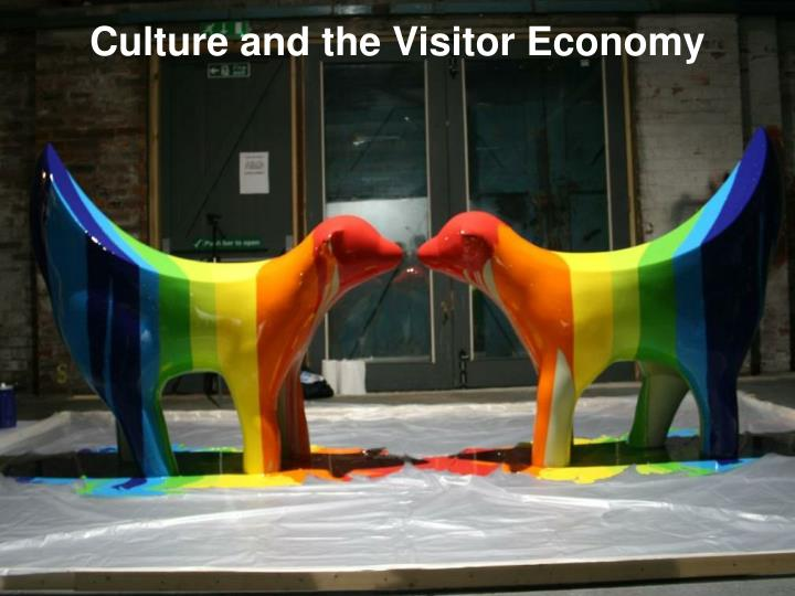 Culture and the Visitor Economy