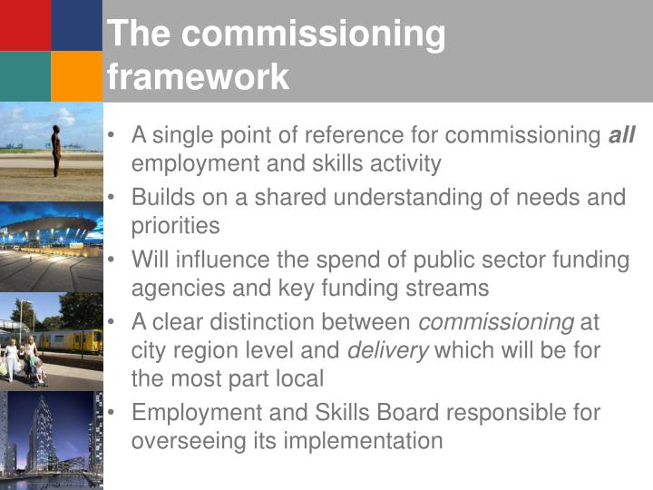The commissioning framework