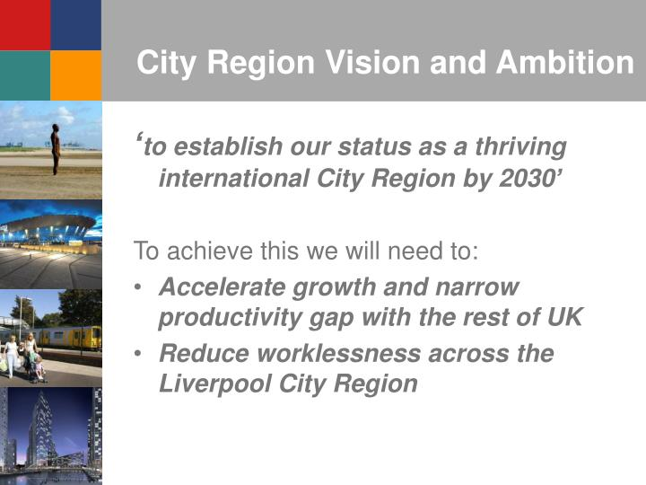 City Region Vision and Ambition