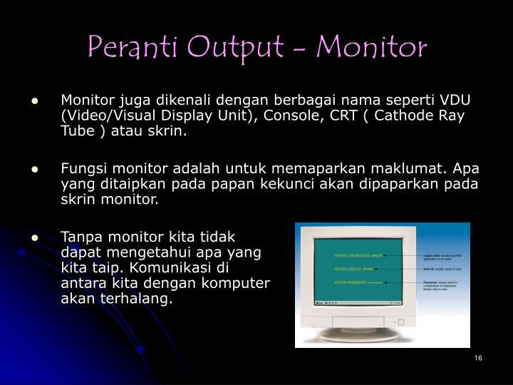 Peranti Output - Monitor