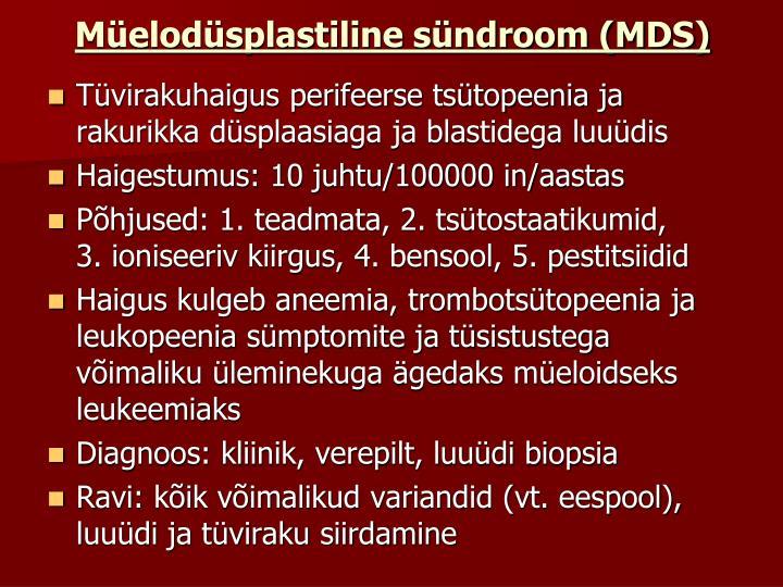 Müelodüsplastiline sündroom (MDS)