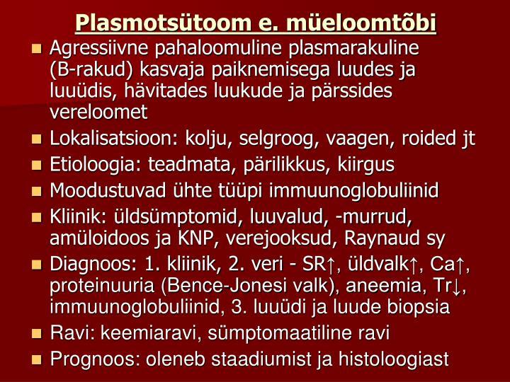 Plasmotsütoom e. müeloomtõbi