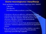 ocena neurologiczna i klasyfikacja