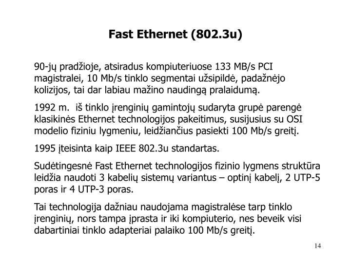 Fast Ethernet (802.3u)