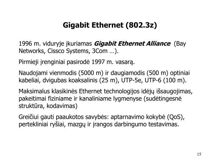 Gigabit Ethernet (802.3z)