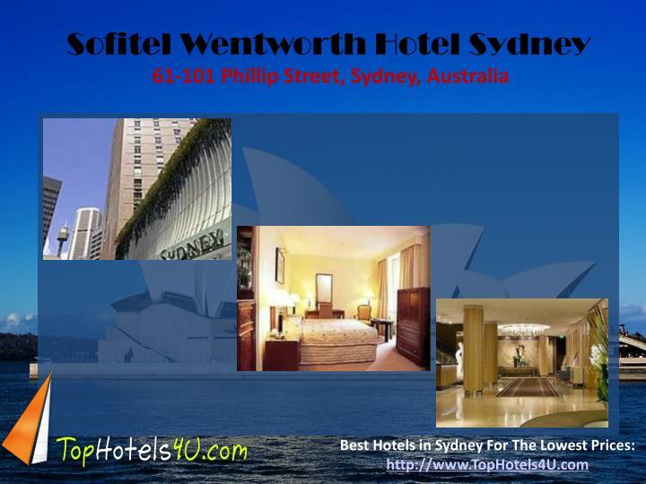 Sofitel Wentworth Hotel Sydney