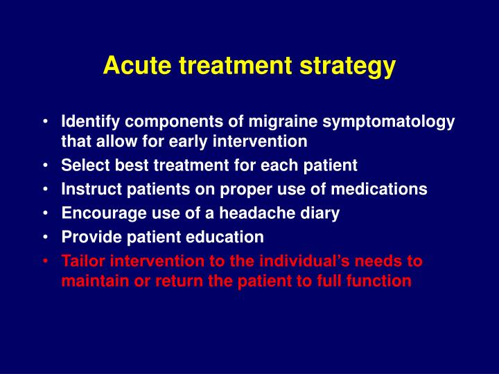 Acute treatment strategy
