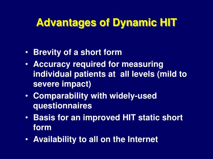 Advantages of Dynamic HIT