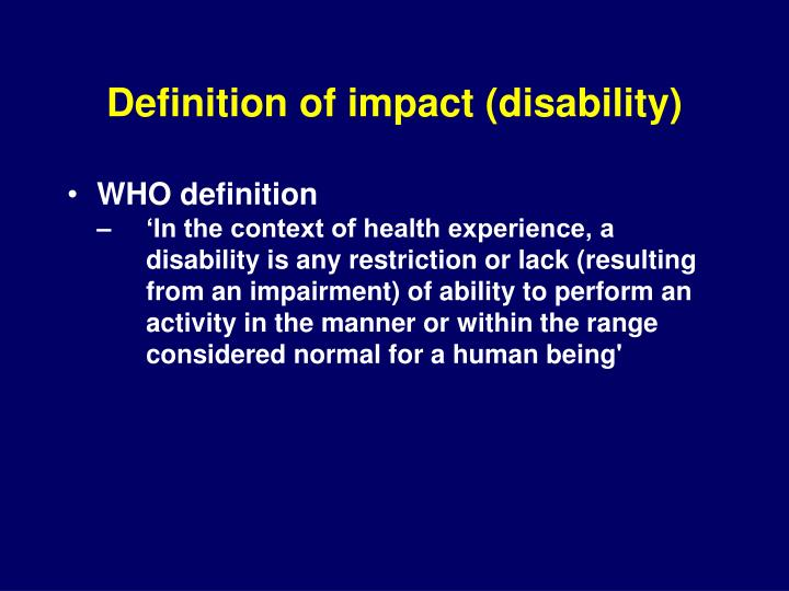 Definition of impact (disability)