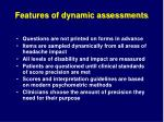 features of dynamic assessments
