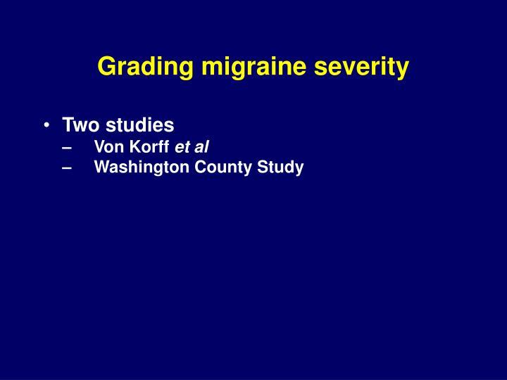 Grading migraine severity