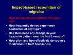 impact based recognition of migraine