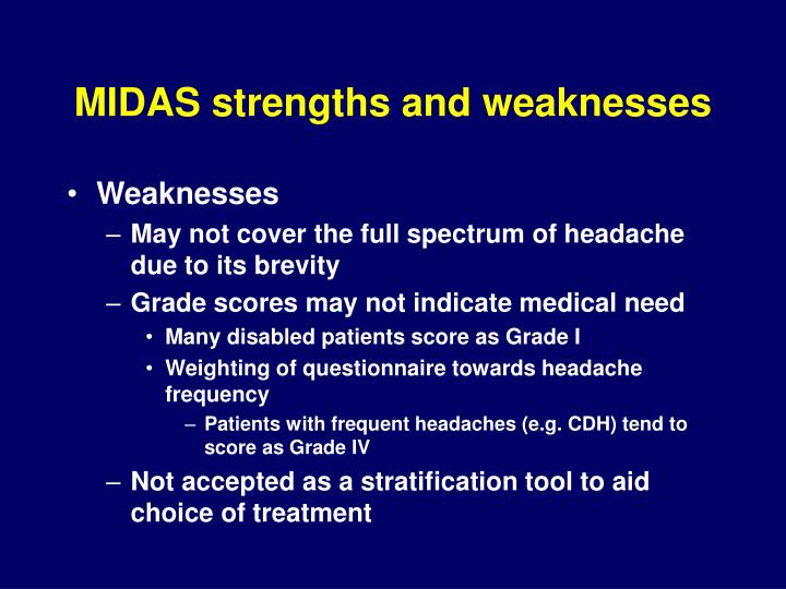 MIDAS strengths and weaknesses
