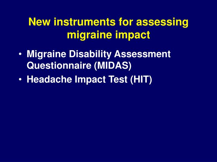 New instruments for assessing migraine impact