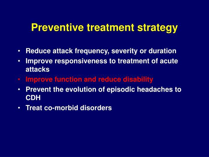 Preventive treatment strategy