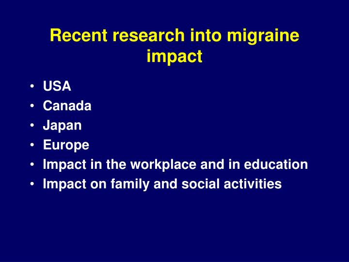 Recent research into migraine impact