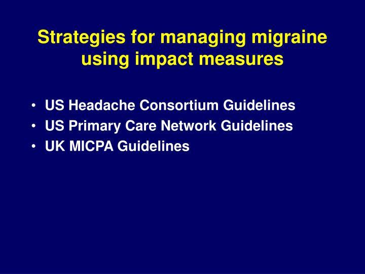 Strategies for managing migraine using impact measures