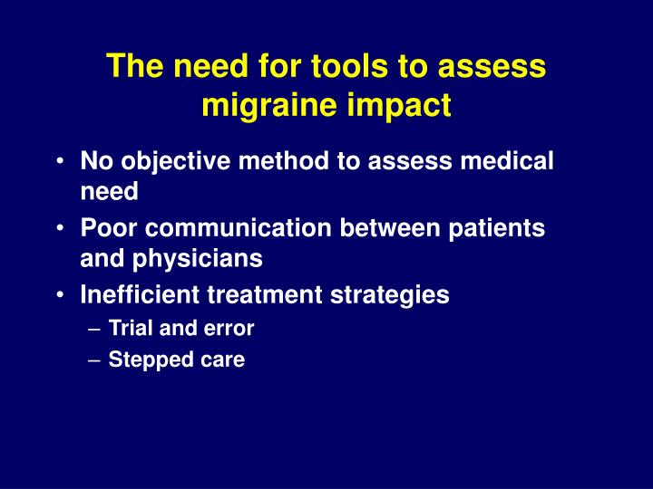 The need for tools to assess migraine impact