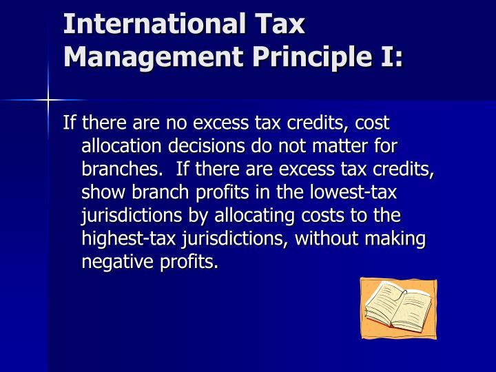 International Tax Management Principle I: