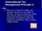 international tax management principle i