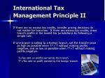 international tax management principle ii