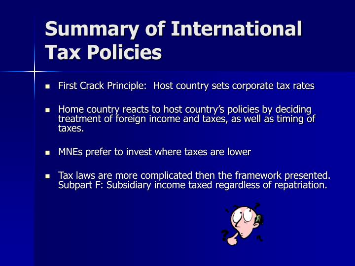 Summary of International Tax Policies